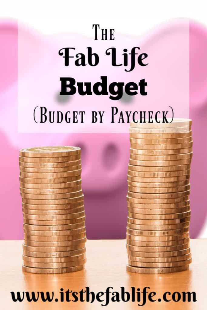 The Fab Life Budget   The Only Budgeting System You Need   Budget By Paycheck   #budgeting #moneymanagement #money #bills #budget
