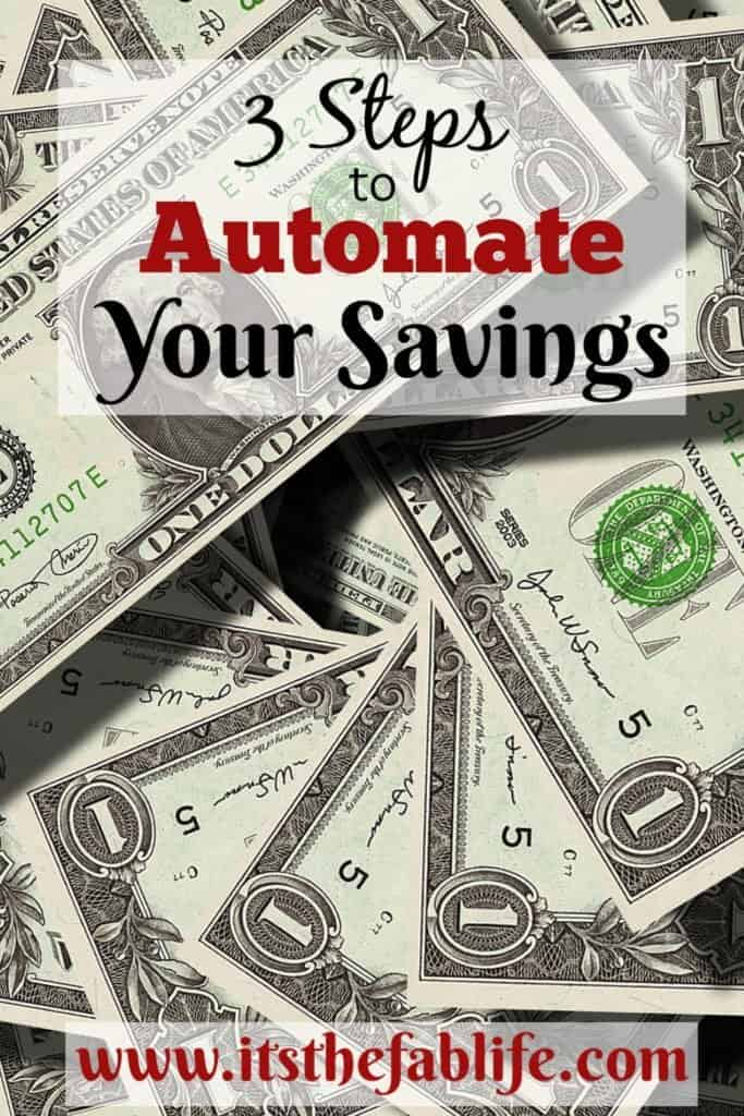 3 Steps to Automate Your Savings | Automatic Savings | #savings #budgeting