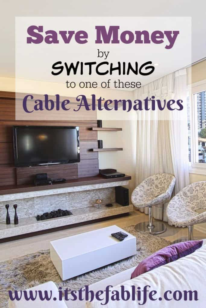 Cable Alternatives | Save Money Stay Entertained | Save Money by Switching to One of These Cable Alternatives | #moneymanagement #savings #thefinanciallyfitlife #fabfinances