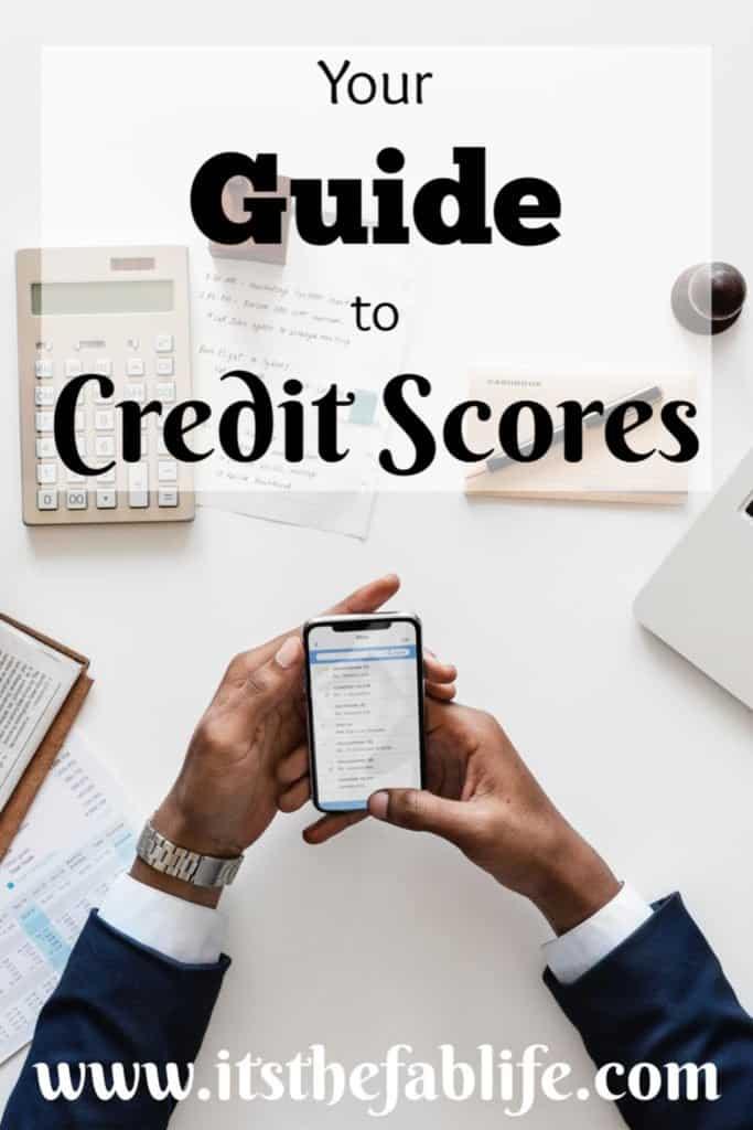 Credit Scores: A Guide | Credit Score Information | #creditscore #credit #moneymanagement #debtmanagement #debt #money #finance